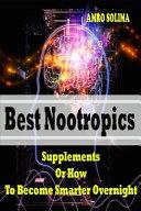 Best Nootropics Supplements