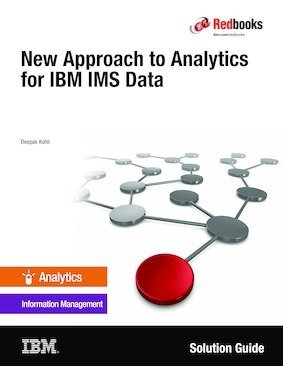 New Approach to Analytics for IBM IMS Data PDF