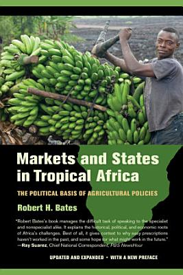 Markets and States in Tropical Africa PDF