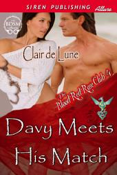 Davy Meets His Match [The Blood Red Rose Club 4]