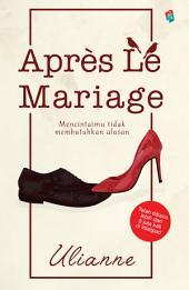 Aprés Le Mariage