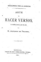 Arte de hacer versos: al alcance de todo el que sepa leer