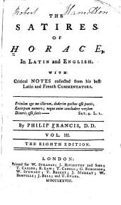 A Poetical Translation of the Works of Horace: The satires of Horace