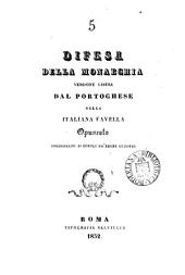 Difesa della monarchia, versione libera [by F.D.P.B.M.C. of a work by F. Telles da Sylva Caminha].
