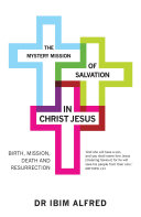 The Mystery Mission of Salvation in Christ Jesus