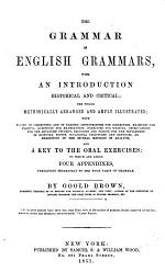 The Grammar of English Grammars, with an Introduction, Historical and Critical