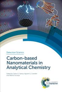 Carbon based Nanomaterials in Analytical Chemistry