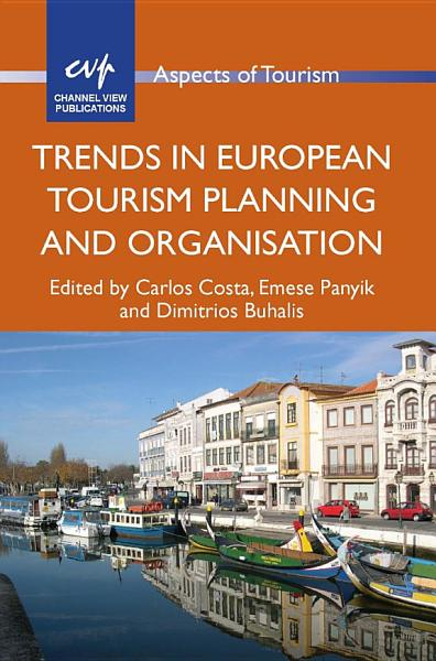Trends in European Tourism Planning and Organisation PDF