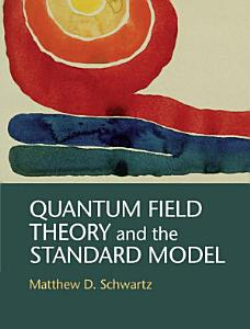 Quantum Field Theory and the Standard Model PDF