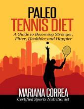 Paleo Tennis Diet