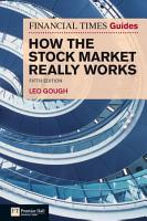 Financial Times Guide to How the Stock Market Really Works PDF