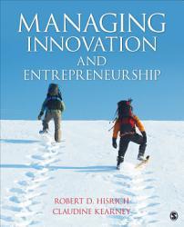 Managing Innovation and Entrepreneurship PDF