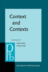 Context and Contexts: Parts meet whole?