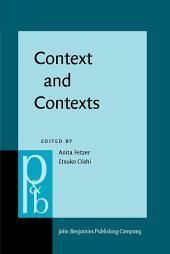 Context and Contexts: Parts meet whole?