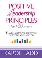 Positive Leadership Principles for Women PDF