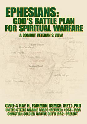 Ephesians  God  s Battle Plan for Spiritual Warfare