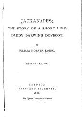 Jackanapes: The Story of a Short Life : Daddy Darwin's Dovecot