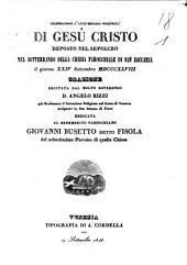 Celebrandosi l'anniversaria solennità di Gesù Cristo deposto nel sepolcro nel sotterraneo della chiesa parrocchiale di San Zaccaria il giorno 24 settembre 1848 orazione recitata dal molto reverendo d. Angelo Rizzi ..