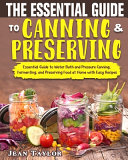 The Essential Guide to Canning and Preserving PDF