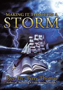 Making it Through a Storm