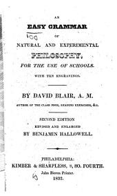 An Easy Grammar of Natural and Experimental Philosophy, for the Use of Schools