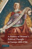 A History of Women s Political Thought in Europe  1400 1700 PDF