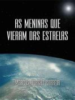 As Meninas Que Vieram Das Estrelas PDF