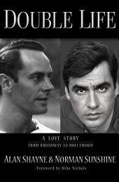 Double Life: Portrait of a Gay Marriage From Broadway to Hollywood
