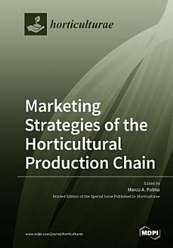 Marketing Strategies of the Horticultural Production Chain PDF