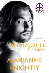 Charlotte & Nate (Royals of Valleria #4)