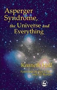 Asperger Syndrome  the Universe and Everything