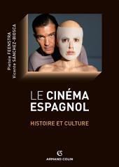 Le cinéma espagnol: Histoire et culture