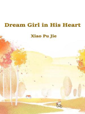Dream Girl in His Heart