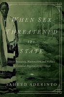 When Sex Threatened the State PDF