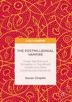 The Postmillennial Vampire PDF