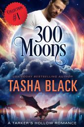 300 Moons Collection 1: A BBW Paranormal Shifter Romance Box Set