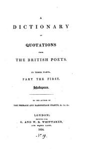 A dictionary of quotations from the British poets, by the author of The peerage and baronetage charts, &c: Volume 1