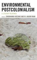 Environmental Postcolonialism PDF