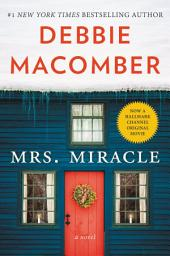 Mrs. Miracle: A Novel