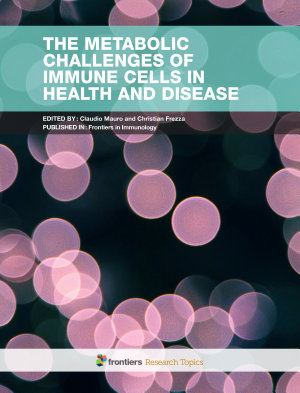 The Metabolic Challenges of Immune Cells in Health and Disease