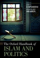 The Oxford Handbook of Islam and Politics PDF
