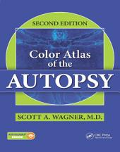 Color Atlas of the Autopsy, Second Edition: Edition 2