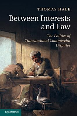 Between Interests and Law