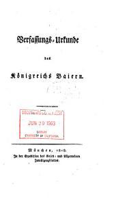 Verfassungs-urkunde des königriechs Baiern