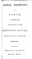 Animal Magnetism  a farce in three acts  and in prose  by E  Inchbald  Taken from the French   PDF