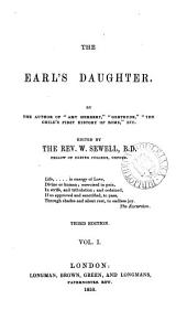 The earl's daughter, by the author of 'Amy Herbert', ed. by W. Sewell