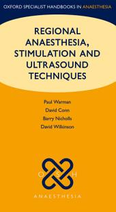 Regional Anaesthesia, Stimulation, and Ultrasound Techniques