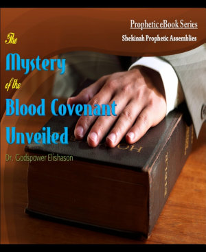 The Mystery of the Blood Covenant Unveiled PDF
