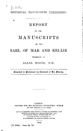 Report on the Manuscripts of the Earl of Mar and Kellie: Volume 1