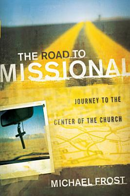 The Road to Missional  Shapevine